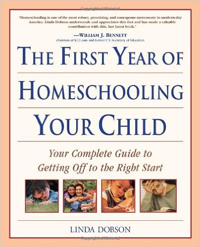 # 1 – First Year of Homeschooling Your Child, by Linda Dobson