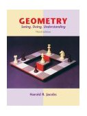 Geometry : Seeing, Doing, Understanding