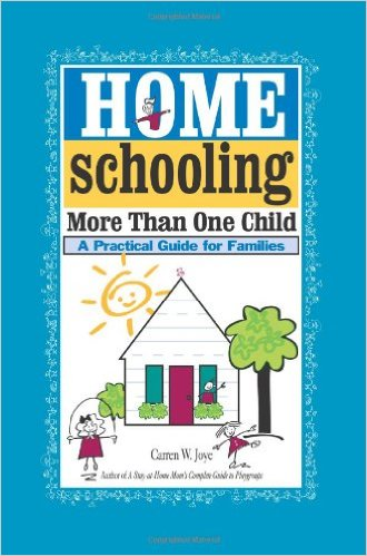 Homeschooling More Than One Child: A Practical Guide for Families