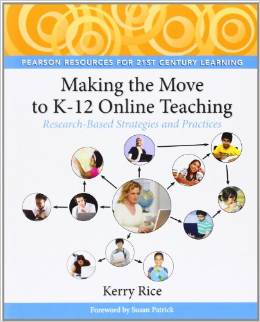 Making the Move to K-12 Online Teaching: Research-Based Strategies and Practices