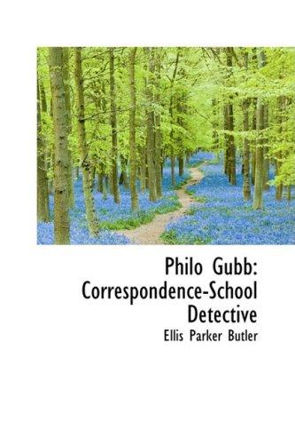 Philo Gubb: Correspondence-School Detective