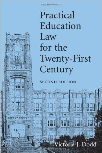Practical Education Law for the Twenty-first Century