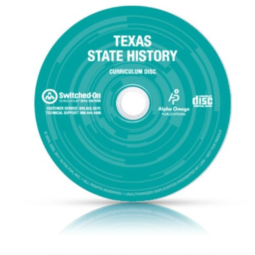 2014 Switched on Schoolhouse Texas State History for Grades 7, 8, 9, 10, 11, 12