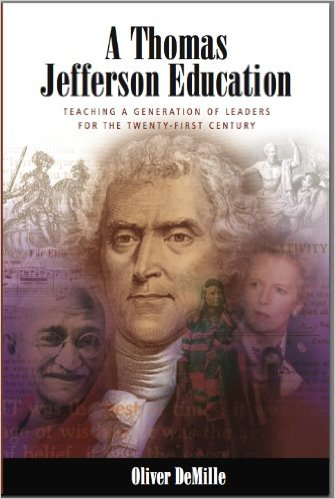 A Thomas Jefferson Education, by Oliver DeMille