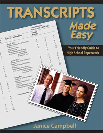 Transcripts Made Easy: The Homeschooler's Guide to High School Paparwork