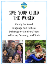 Give Your Child the World_Adolesco Youth Exchange. Spanish, French, or German Lessons.