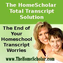 The Total Transcript Solution: How Lee Binz converted 4 years of independent home education into transcripts that earned both her sons full tuition scholarships!